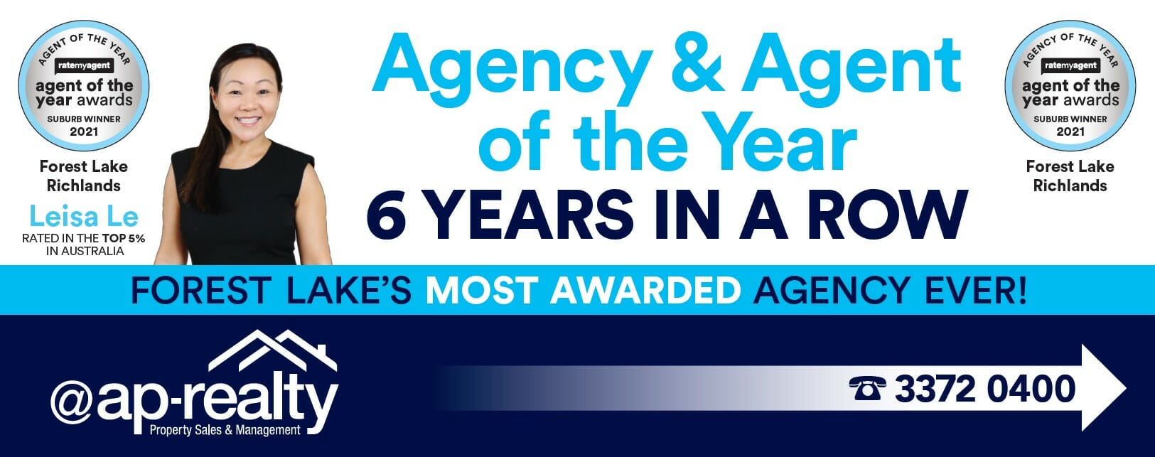 Agency and agent of the year, six years in a row. Forest Lake's most awarded agency ever. Agent Leisa Le is rated in th etop 5% in Australia.